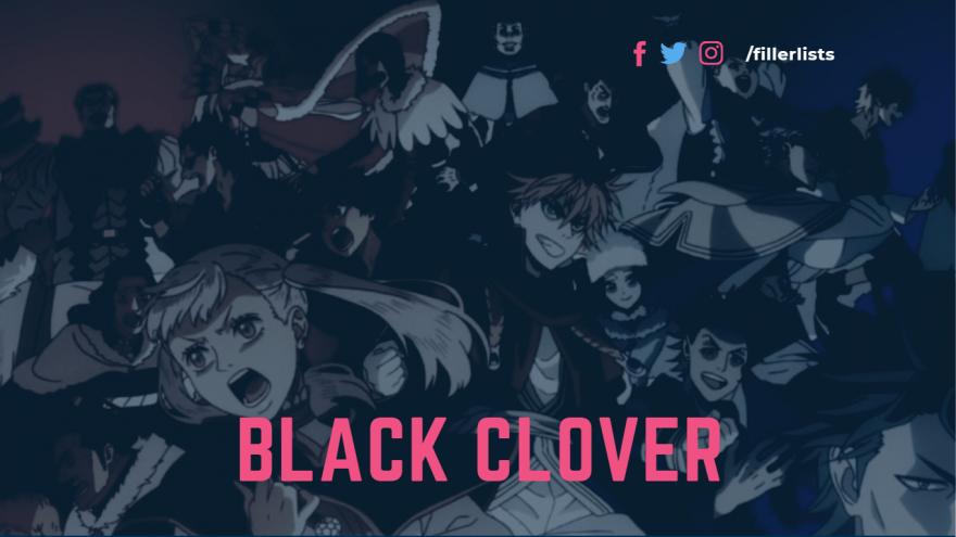 Black Clover Filler List